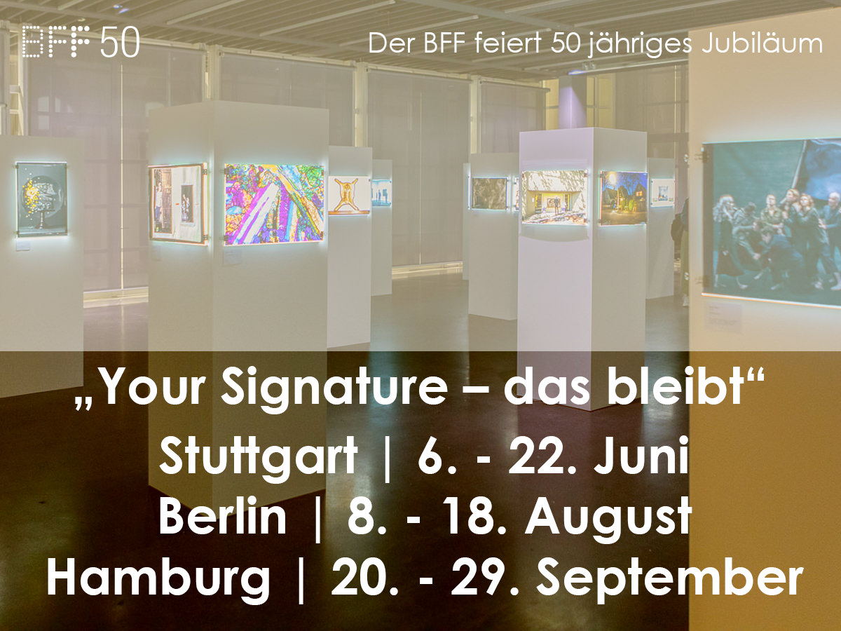 2019 - BFF 50 - Your Signature - das Bleibt